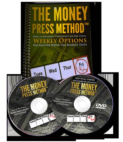 Money Press Method